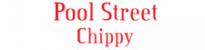 Pool Street Chippy