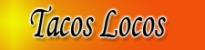Tacos Locos Restaurant